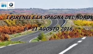Pirenei e Spagna del nord - 6/21 Agosto 2016