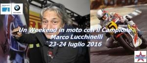 In giro ed in pista con il Campione - Marco Lucchinelli