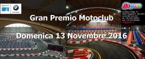 Gran Premio Motoclub 2016 @ GoParc Karting Parc | Bagnolo San Vito | Lombardia | Italia
