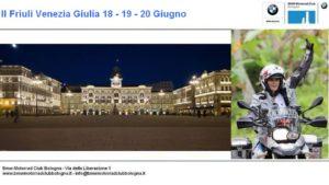 Il Friuli Venezia Giulia 18 - 19 - 20 Giugno